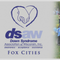 Down Syndrome Association of Wisconsin – Fox Cities